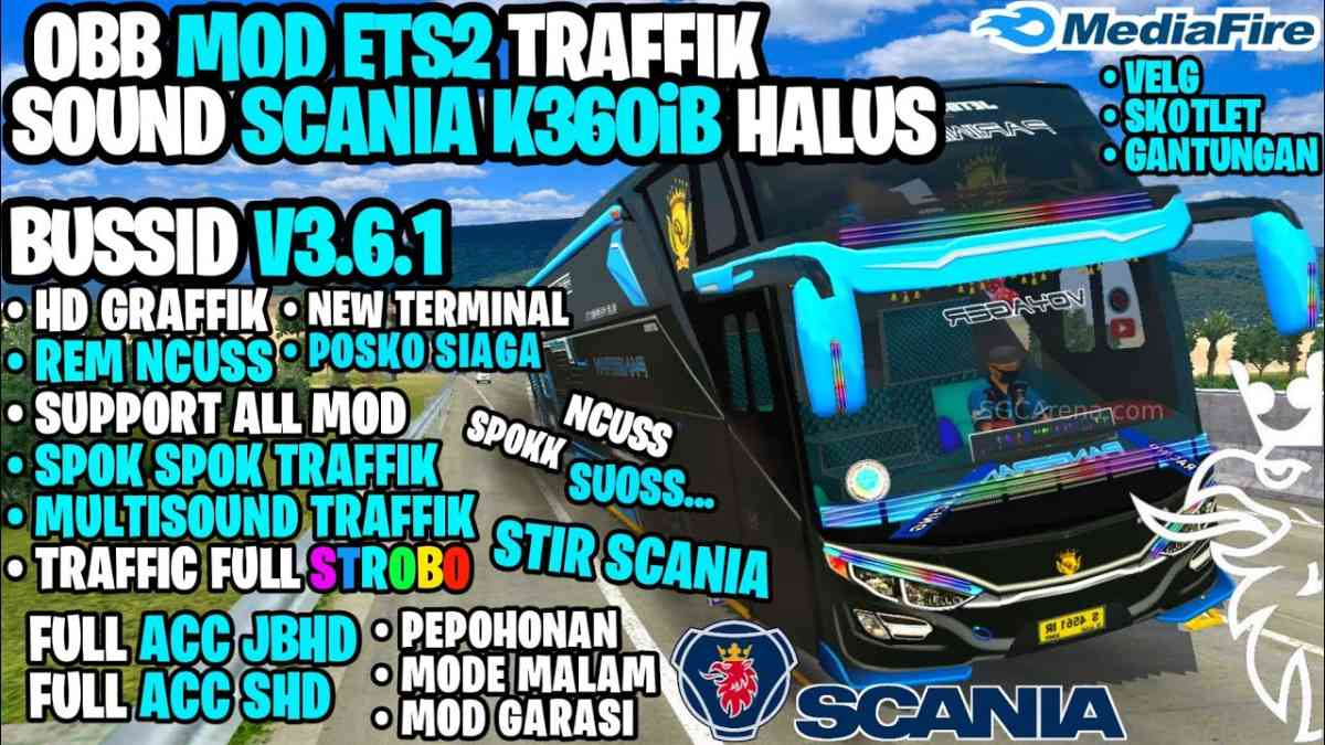Download BUSSID V3.6.1 Sound Scania K360iB, Traffic & ETS Strobo Obb Mod, BUSSID V3.6.1 Sound Scania K360iB, Bang Sadewa, BUSSID OBB Mod, BUSSID Traffic Mod, BUSSID V3.6 Obb