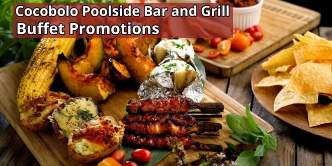 Cocobolo Poolside Bar and Grill Buffet Promotions