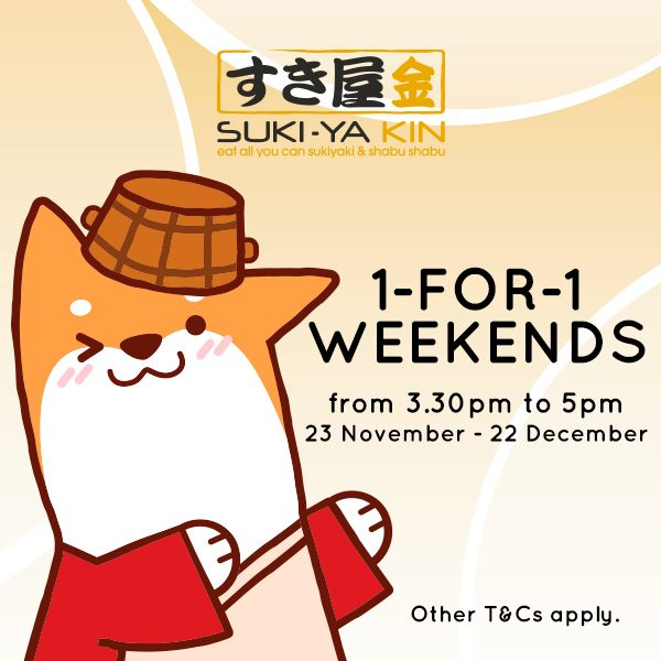 1-for-1 Weekend Buffet Promotion at Suki-Ya Kin from now until 23 Dec 2019