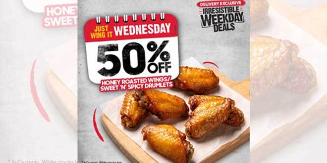 50% OFF Sweet 'N' Spicy Drumlets OR Honey Roasted Wings