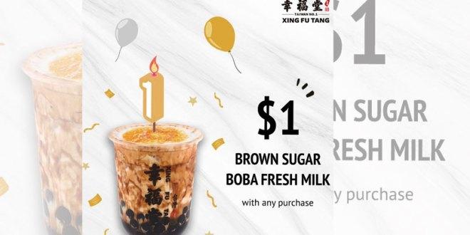 Xing Fu Tang Promo - Brown Sugar Boba Fresh Milk at $1