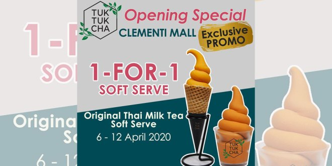 Tuk Tuk Cha 1-for-1 Opening Promo at Clementi Mall