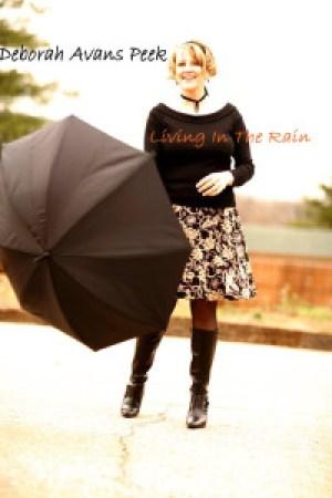 Deborah Avans-Peek.Living in the rain