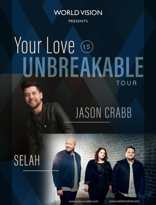 AWARD-WINNING ARTISTS JASON CRABB AND SELAH KICK OFF YOUR LOVE IS UNBREAKABLE TOUR
