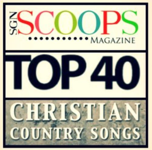 SGNScoops Christian Country Top 40