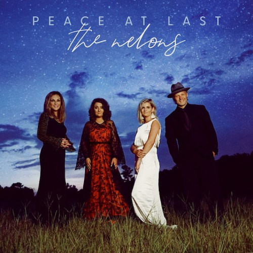 THE NELONS FIND PEACE AT LAST OCTOBER 2