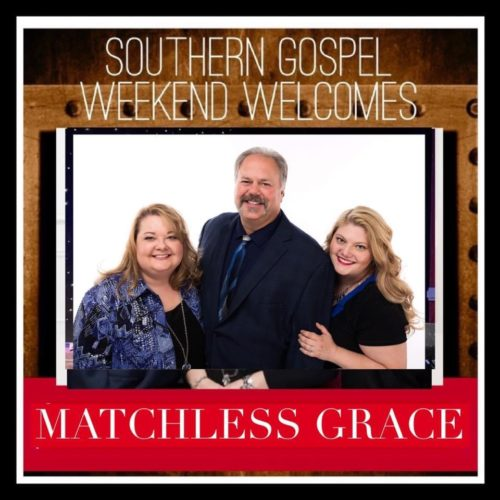 Southern Gospel Weekend Welcomes Matchless Grace