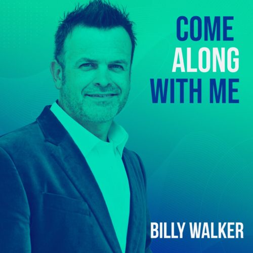"""New Music Video ,""""Come Along With Me""""- Billy Walker"""