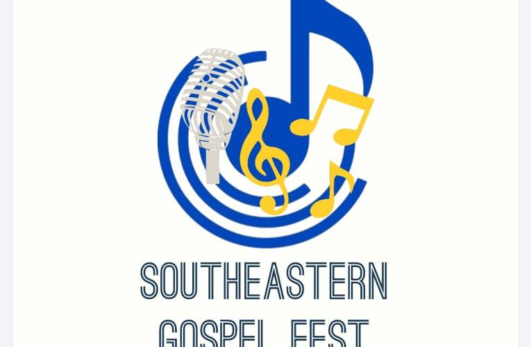Southeastern Gospel Fest 2022 Laurel, MIssissippi Announced
