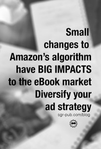 Small changes to Amazons algorithm have big impacts to the ebook Market. Diversify your ad strategy