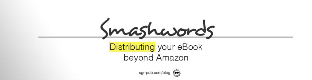 Smashwords: Distributing your book beyond Amazon