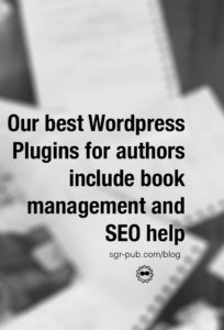 Our best WordPress plugins for authors include book management and SEO help