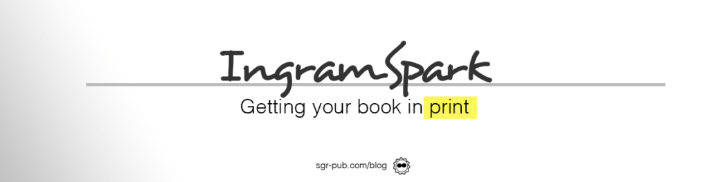 Ingramspark: Getting your book in print