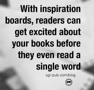 Pinterest for authors: With inspiration boards, readers can get excited about your books before they even read a single word