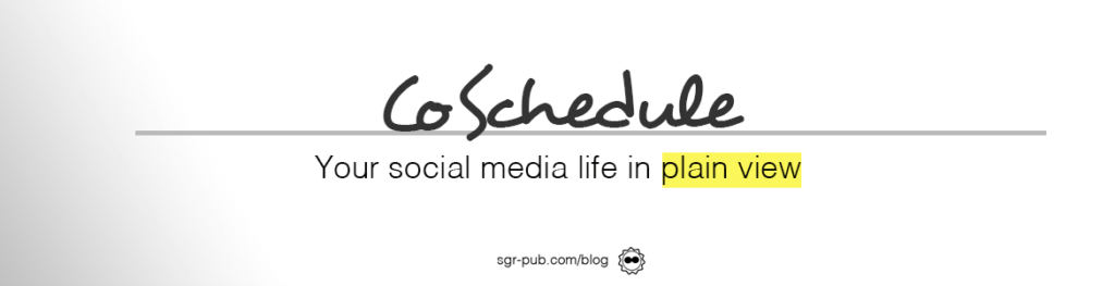 CoSchedule: Your social media life in plain view