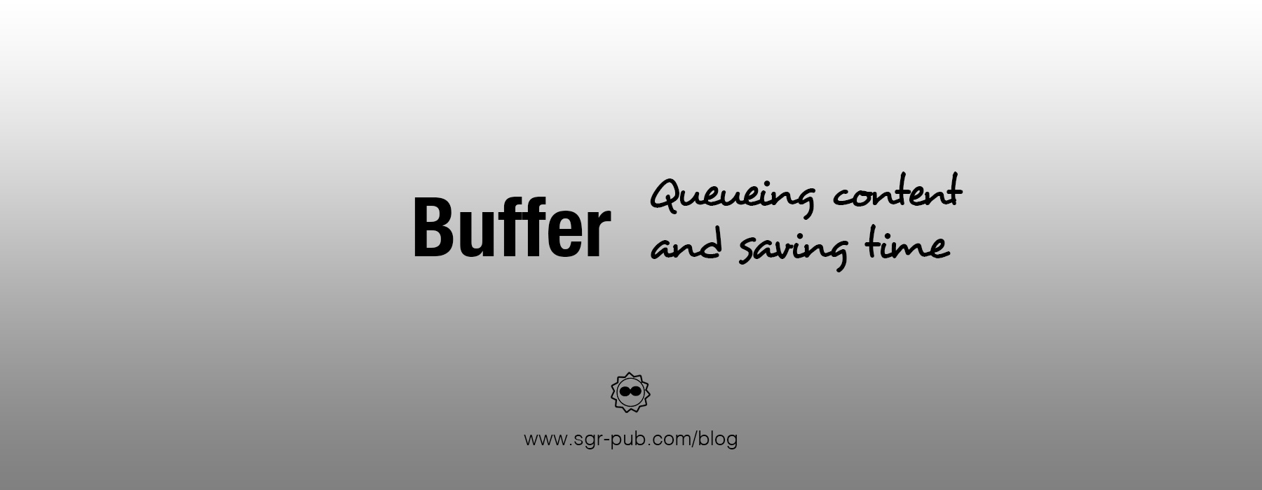 Buffer for Authors - Queueing content and saving time