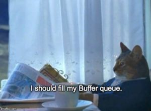 Buffer for Authors: I should fill my Buffer queue