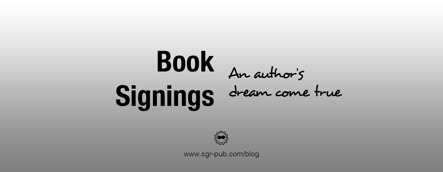 Book signings - An author's dream come true