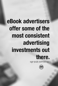 eBook Advertising offers some of the most consistent investments out there