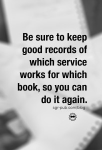 Be sure to keep good records of which eBook Advertising service works for which book