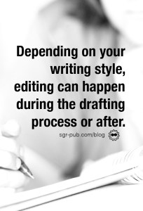 Editing for self-published authors: Depending on your writing style, editing can happen at any time in the drafting process.
