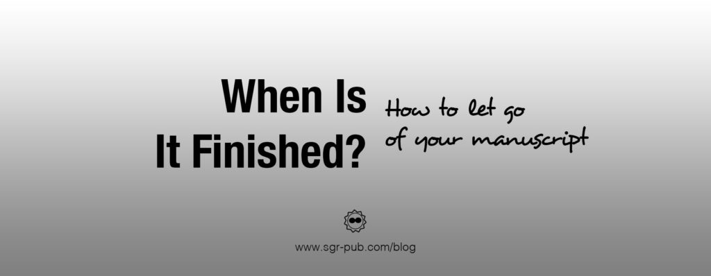 How to let go of your manuscript