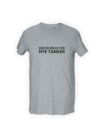 graa herre T-shirt med tryk - DER ER BRUG FOR NYE TANKER