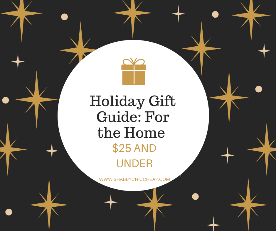 Holiday Gift Guide| For the Home Under $25