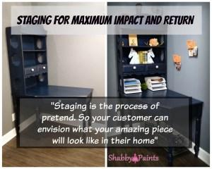 Staging for maximum return