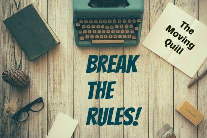 Break the rules, Writing