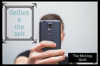 Selfies & the self