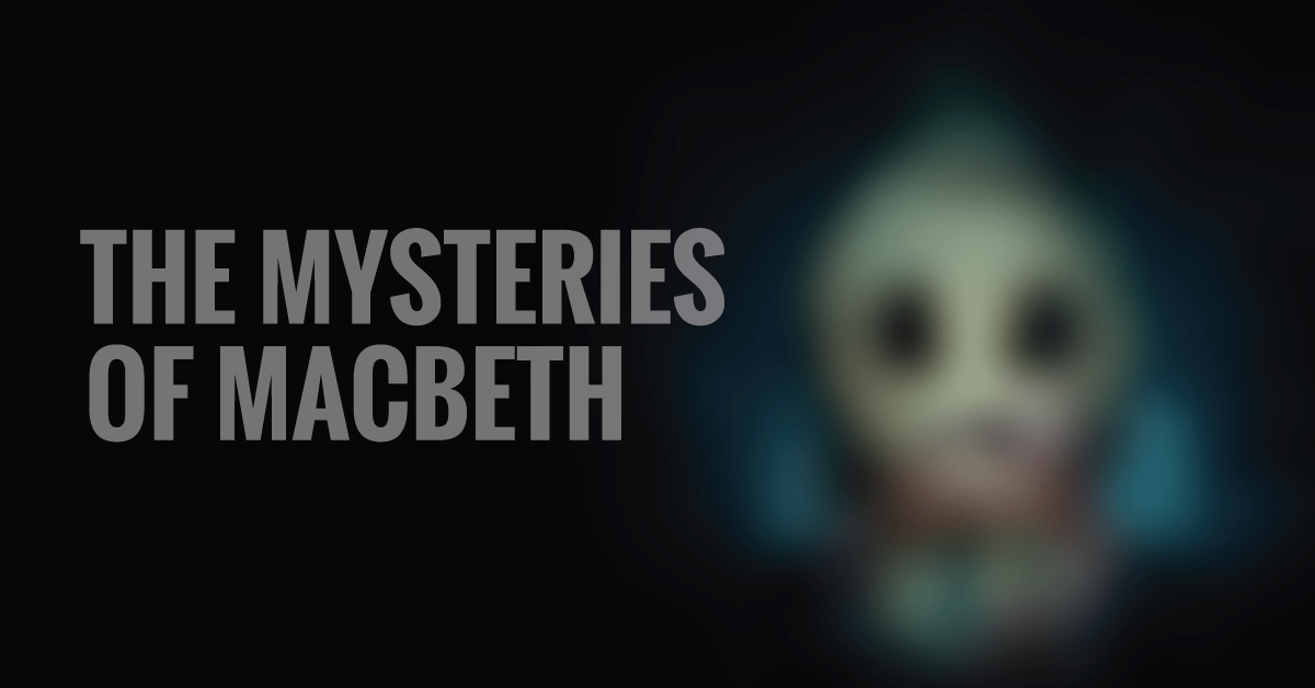 the-mysteries-of-macbeth