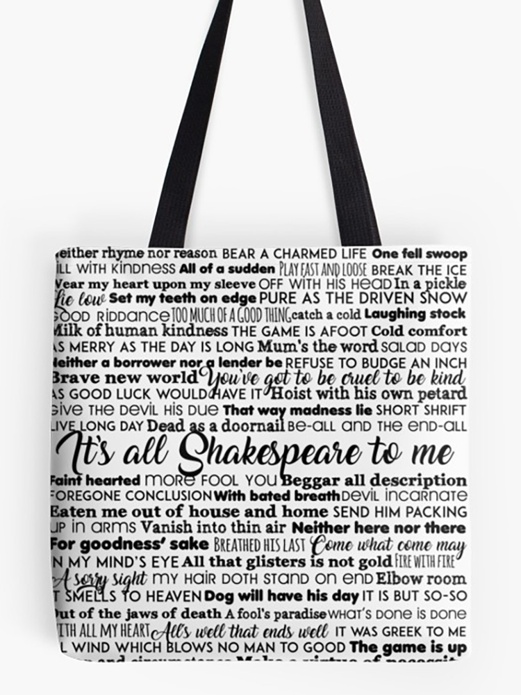 It's all Shakespeare To Me (Dark Version) Tote Bag