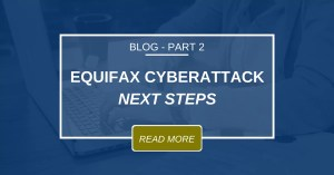 Equifax Cyberattack – Next Steps