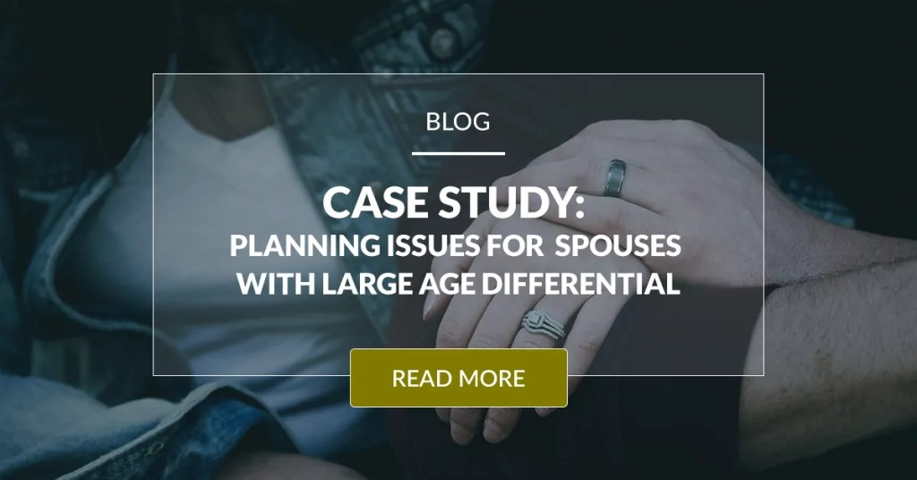 Financial Issues For Spouses With Large Age Differential