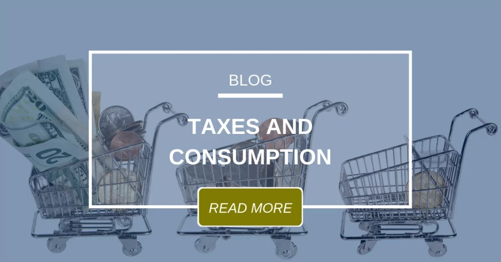 Taxes And Consumption