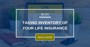 Taking Inventory Of Your Life Insurance