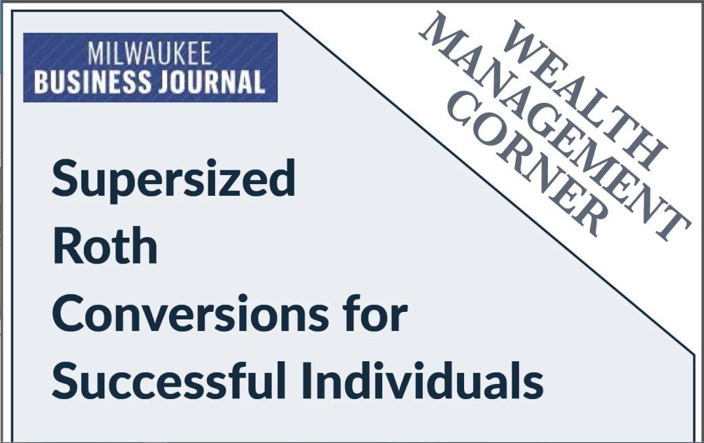 Wealth Mgt Corner Cover Roth Conversions For Successful Individuals