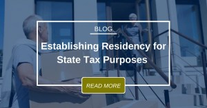 Blog Establishing Residency For State Tax Purposes