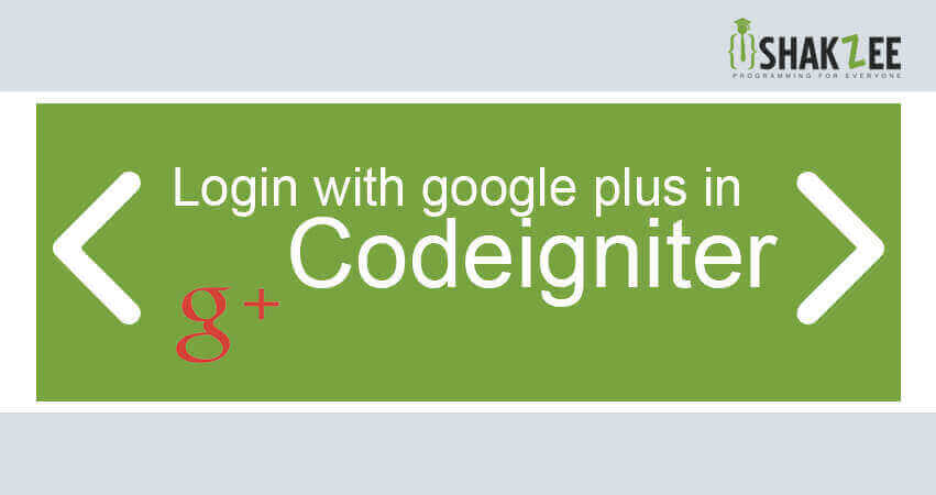 Login with google plus in codeigniter with application