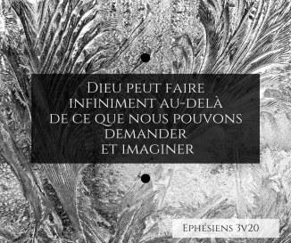 Dieu peut faire infiniment au-delà de ce que nous pouvons demander et imaginer