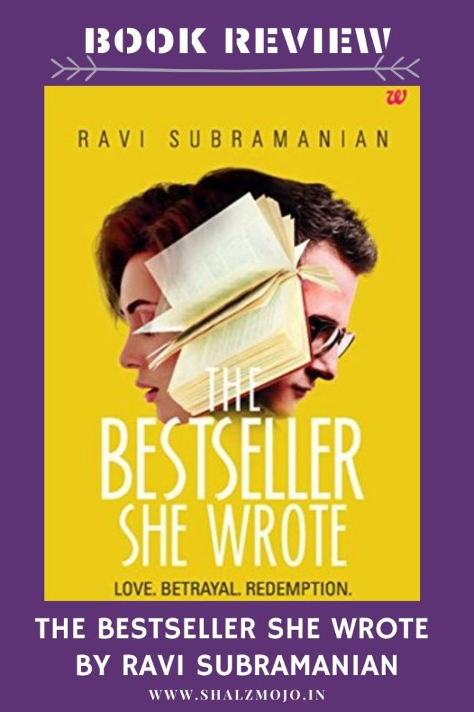 The bestseller she wrote - ravi subramanian - indian fiction - guest post- reading