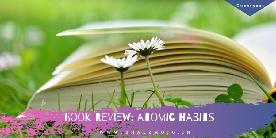 guest post- book review- December - Atomic Habits - James Clear- reading- writing- book