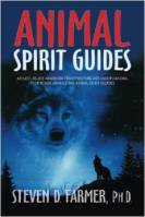 Animal Spirit Guides by Steven D. Farmer