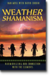 Weather Shamanism by Nan Moss