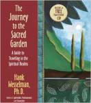 Journey to the Sacred Garden by Hank Wesselman
