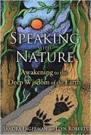 Speaking with Nature by Sandra Ingerman and Llyn Roberts