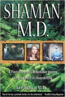 Shaman MD by Dr. Eve Bruce