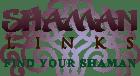 Shaman Links Find Your Shaman