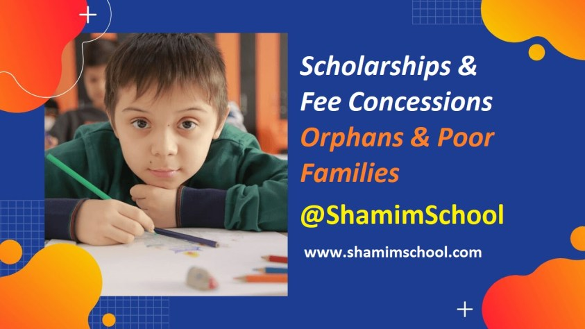 Scholarships & Fee Concessions for All Shamim Grammar School